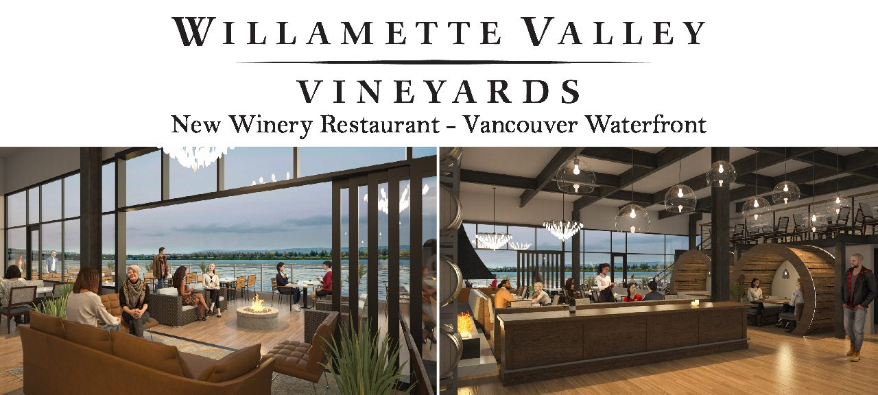 Willamette Valley Vineyards – Vancouver Waterfront